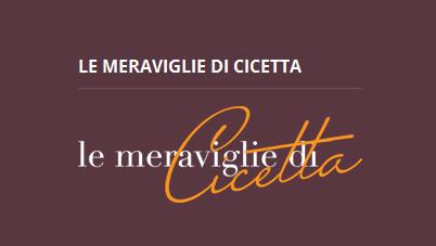 Le meraviglie di Cicetta